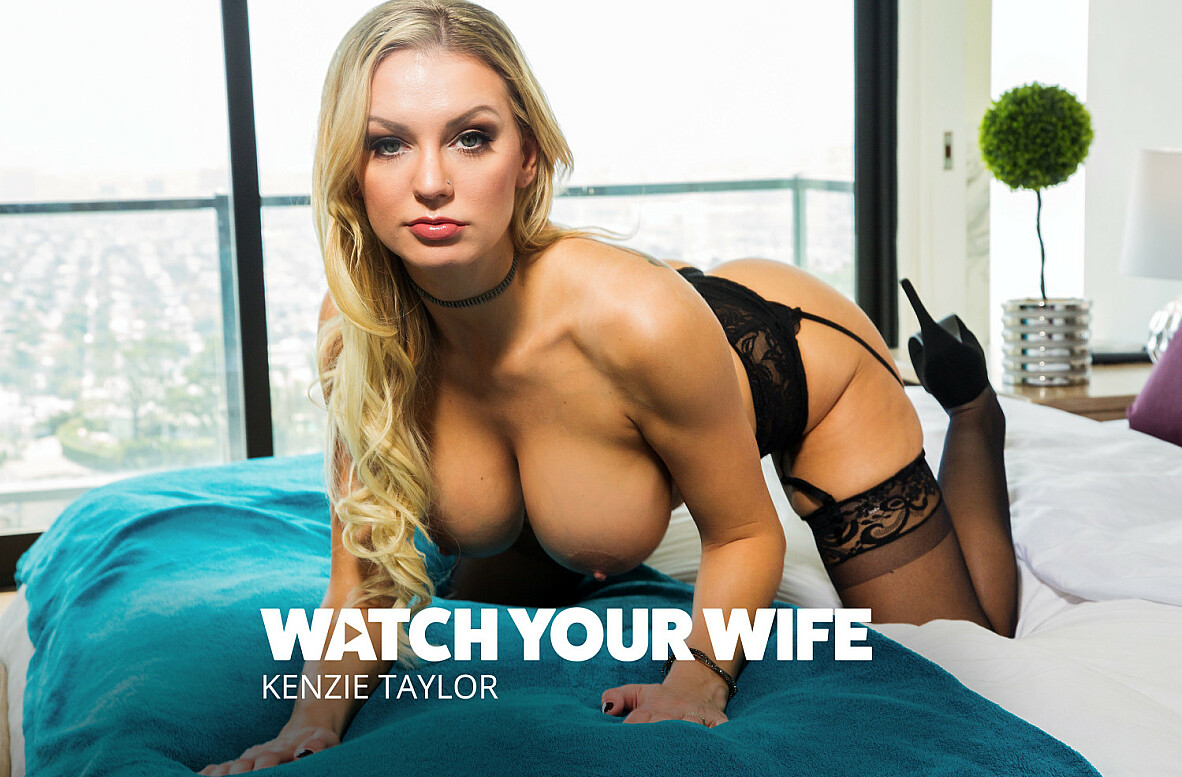 Watch Kenzie Taylor and Ryan Mclane 4K video in Watch Your Wife